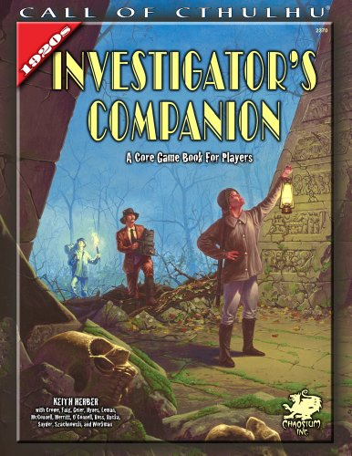 The Investigator's Companion: A Core Game Book for Players (Call of Cthulhu roleplaying)