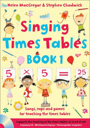 (Singing Times Tables Book 1: Songs, Raps and Games for Teaching the Times Tables (Singing Subjects))