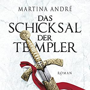 Das Schicksal der Templer | Livre audio