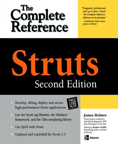 Struts: The Complete Reference, 2nd Edition (Complete Reference Series) by James Holmes