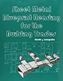 img - for Sheet Metal Blueprint Reading for the Building Trades by Claude J. Zinngrabe (1979-11-14) book / textbook / text book
