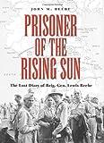 Prisoner of the Rising Sun, John M. Beebe, 1585444812