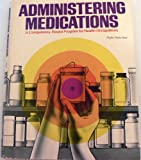 Administering Medications, Phyllis Theiss Bayt, 0672615223