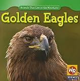 Golden Eagles, JoAnn Early Macken, 143392496X