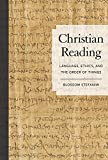 Christian Reading: Language, Ethics, and the Order of Things