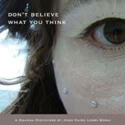 Don't Believe What You Think