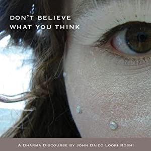 Don't Believe What You Think Audiobook