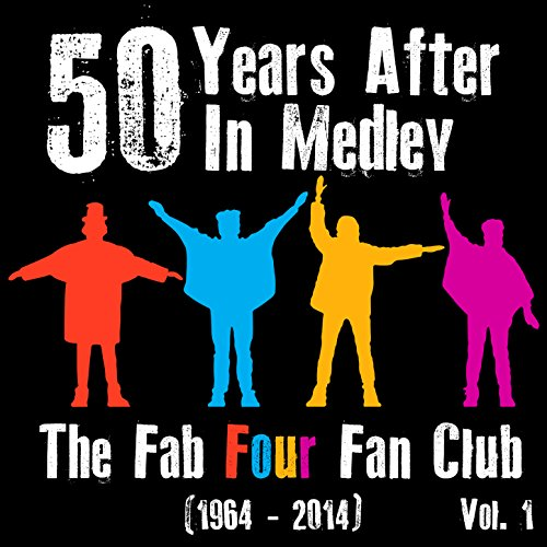 50 Years Of Fab Images: 50 Years After In Medley (1964