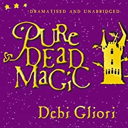 Pure Dead Magic (Unabridged and Dramatised)