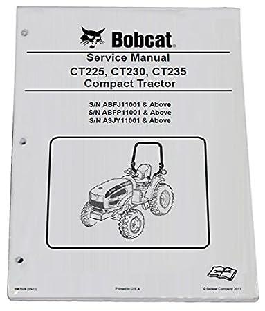 Amazon.com: Bobcat CT225 CT230 CT235 Compact Tractor Repair Workshop on bobcat ripper attachment, bobcat ct120, bobcat ct225, bobcat toolcat 5610, bobcat ct445, bobcat ct230, bobcat ct335, bobcat ct450,