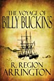 The Voyage of Billy Buckins, R. Region Arrington, 1448920833