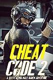 Cheat Code 2: A Sci-Fi Alpha Male Harem Adventure