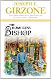 The Homeless Bishop, Joseph F. Girzone, 162698008X