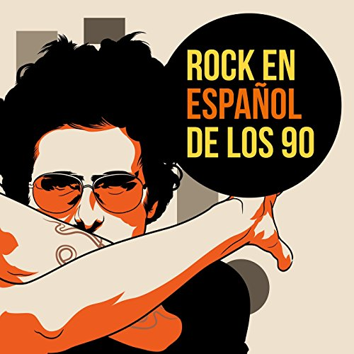 Rock en español de los 90 (Musica De Los 80 En Espanol Romantica)