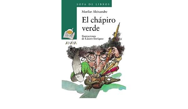 Amazon.com: El chapiro verde / The green Chapiro (Cuentos ...