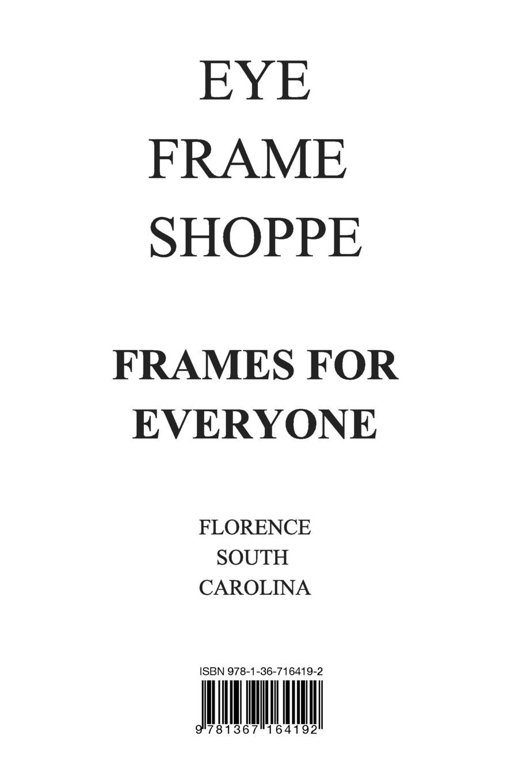 Eye Frame Shoppe Catalog: Nicole Marie: 9781367164192: Amazon.com: Books