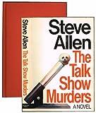 The Talk Show Murders, Steve Allen, 0385289995