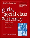 Girls, Social Class, and Literacy, Stephanie Jones, 032500840X