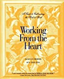 Working From The Heart, Jacqueline McMakin and Sonya Dyer, 1928717144