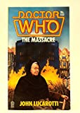 Front cover for the book Doctor Who: The Massacre by John Lucarotti