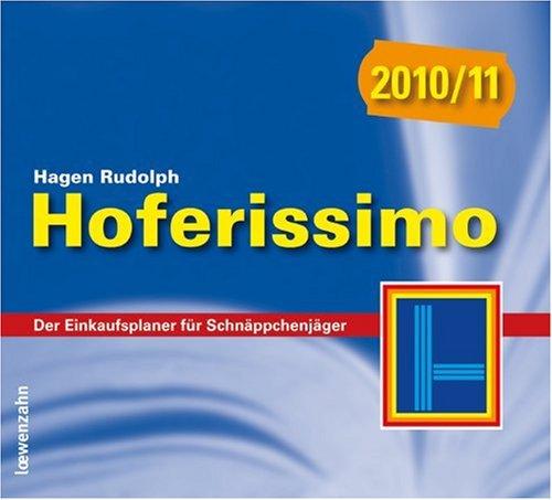 Hoferissimo 2010/11. Der Einkaufsplaner für Schnäppchenjäger
