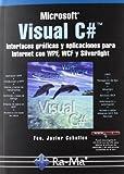 img - for VISUAL C# INTERFACES GRAFICAS Y APLICACIONES PARA INTERNET book / textbook / text book