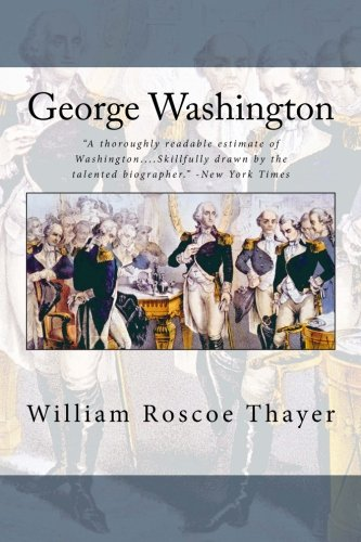 George Washington William Roscoe Thayer product image