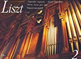 Liszt - Selected Organ Works, , 0634082698