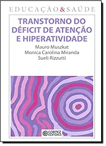 Transtorno do Déficit de Atenção e Hiperatividade from Cortez