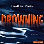 Drowning: Tödliches Element | Rachel Ward