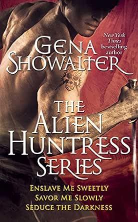 Dark Taste Of Rapture Alien Huntress 6 By Gena Showalter