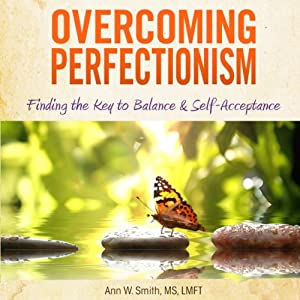 Overcoming Perfectionism (Revised & Updated) Audiobook