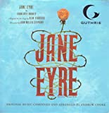 Jane Eyre: Music From the Guthrie Theater Production