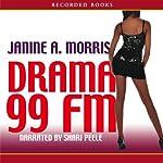 Drama 99 FM | Janine Morris
