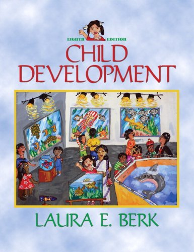 Child Development Value Package (includes MyDevelopmentLab CourseCompass with E-Book Student Access ) (8th Edition)