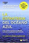 https://libros.plus/la-estrategia-del-oceano-azul-crear-nuevos-espacios-de-mercado-donde-la-competencia-sea-irrelevante/