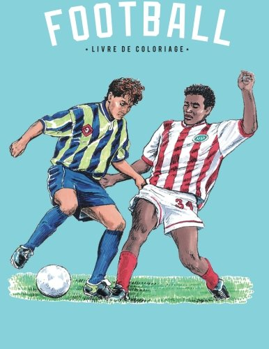 Livre de coloriage de football (French Edition)