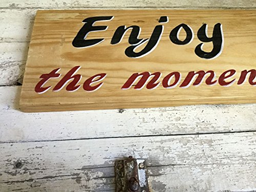 Inspirational Rustic Wood Quote Sign, Enjoy the Moment