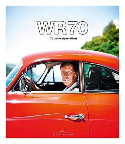 WR70: 70 Jahre Walter Röhrl