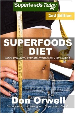Superfoods Diet Maintenance Antioxidants Phytochemicals
