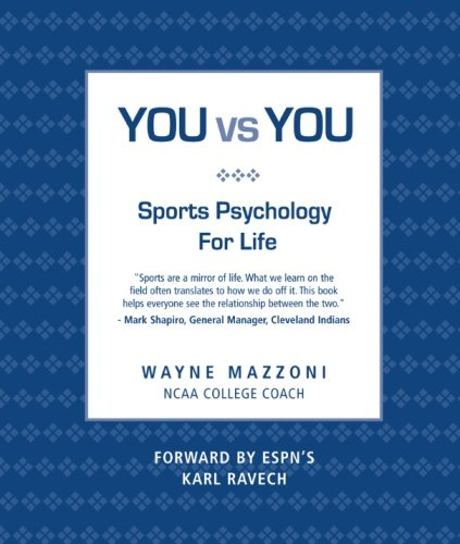 You vs You: Sports Psychology for Life
