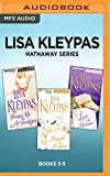 Lisa Kleypas Hathaway Series: Books 3-5: Tempt Me at Twilight, Married by Morning, Love in the Afternoon