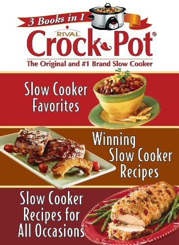 3-books-in-1-rival-crock-pot-slow-cooker-favorites-winning-slow-cooker-recipes-slow-cooker-recipes-f