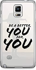 Samsung Note 4 Transparent Edge Phone Case Be a Better Your Phone Case Love You Phone Case Love Yourself 2D Note 4 Cover with Transparent Frame