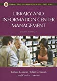 Library and Information Center Management, 8th Edition (Library and Information Science Text)