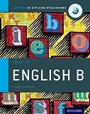 Ib English B: Course Book: Oxford Ib Diploma Program