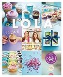 vignette de 'Les Cupcakes de Lola (Victoria Jossel et Romy Lewis)'