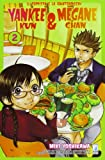 Yankee-Kun & Megane-Chan il teppista e la quattrocchi vol. 2