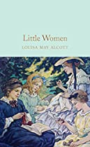 LITTLE WOMEN (MACMILLAN COLLECTOR'S LIBRARY BOOK 134)