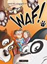 Waf, Tome 1 : par Even